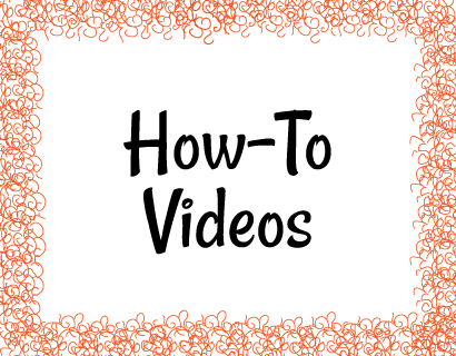 How-To Videos